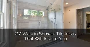 27 walk in shower tile ideas that will inspire you home remodeling contractors sebring design build