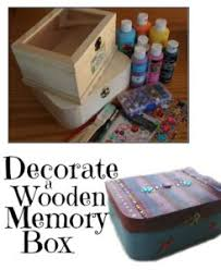 Memory Box Decorating Ideas Decorating wooden memory or jewellry boxes Easy Craft My 20