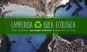Lampedusa Isola Ecologica E Tecnologica Dove I Rifiuti Valgono