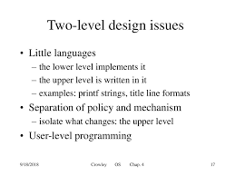 Os Design Issues Design Techniques I Chapter 4 9 18 2018 Crowley Os Chap Ppt