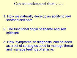 Using a compassionate mind to work with treatment resistant shame ...