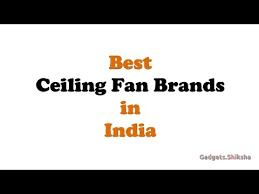 best ceiling fan brands in india ह द म