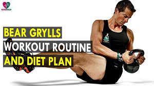 bear grylls workout routine t plan health sutra best health tips