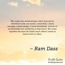 Ram Dass Quotes Enchanting 48 Ram Dass Quote Within The Spiritual Journey You Understand
