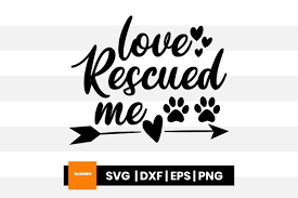 Pet Love Rescued Me Graphic By Maumo Designs Creative Fabrica
