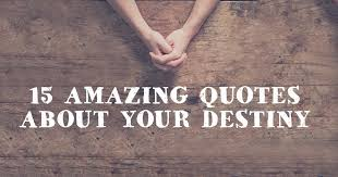 Destiny Quotes Simple 48 Amazing Quotes About Your Destiny ChristianQuotes