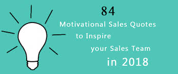 Motivational Sales Quotes 100 Motivational Sales Quotes to Inspire your Sales Team in 100 80