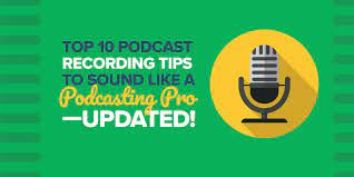 Top 10 Podcast Recording Tips to Sound Like a Podcasting Pro—UPDATED! –  Smart Passive Income