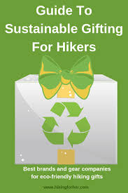 Eco Design Standards Sustainable Gifting Guide For Hikers Outdoor Clothing And