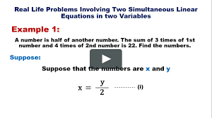11a real life problems involving two simultaneous linear equation in two variables on vimeo