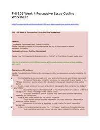 Phi 105 Week 4 Persuasive Essay Outline Worksheet By Homework Bank