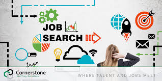 how to do job search looking for a new job for 2018 cornerstone staffing solutions