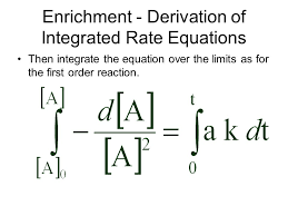 9 enrichment derivation of integrated rate equations then integrate the equation over the limits as for the first order reaction
