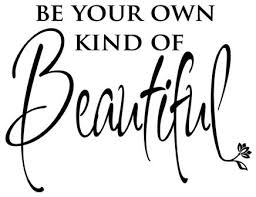 Be Your Own Beautiful Quotes Best Of Quotes Be Your Own Kind