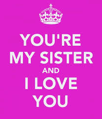 Love My Sister Quotes Classy I Love My Sister Quotes Quotes
