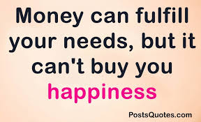 Quotes About Money And Happiness Money Buys Happiness Quote Happiness Quotes Daily Quotes Of the Life 5