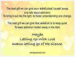 Quotes About Loving An Addict Adorable Addiction Quotes Moms Of Addicts Sandy Swenson