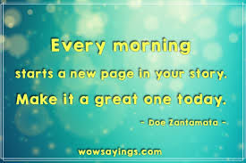 Crazy Good Morning Quotes Best Of Good Morning Quotes Every Morning Starts A New Page In Your Story