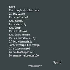 Unbreakable Poems Quotes Love Lovepoems Lovequotes Wyatt Adorable Unbreakable Love Quotes