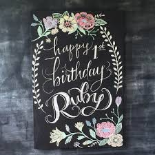 Chalkboard Designs Chalkboard Happy Birthday Chalk Art Hand Lettering For Baby