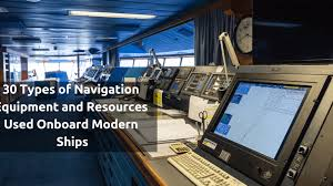 30 Types Of Navigation Equipment And Resources Use Onboard