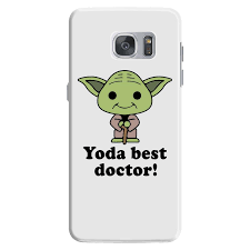 yoda best doctor samsung galaxy s7 case