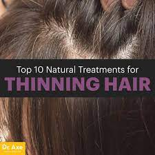 top 10 natural treatments for thinning
