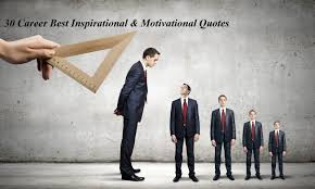 30 Career Best Inspirational And Motivational Quotes Mihnaticom