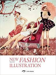 <b>New Fashion</b> Illustration Paperback – March 1, <b>2017</b> - Books