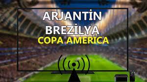 Arjantin Brezilya maçı CANLI İZLE | Copa America Arjantin Brezilya Haber  Global şifresiz canlı maç izle video
