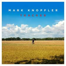 <b>Mark Knopfler</b>: <b>Tracker</b> « American Songwriter