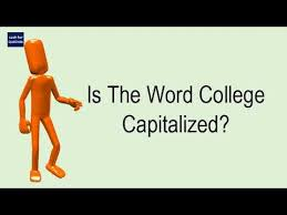 Word College Is The Word College Capitalized Youtube