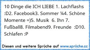 10 Dinge Die Ich Liebe 1 Lachflashs2 Facebook3 Sommer4 Schöne