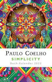 Hans bøger er oversat til 80 sprog og har tilsammen solgt 200 mio. Simplicity Buch Kalender 2022 Weisheit Lebensfreude Thalia