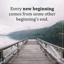 Every New Beginning Comes From Some Other Seneca The Younger Quotes