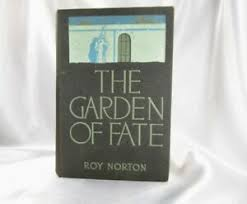 HTF 1st ED 1910 THE GARDEN OF FATE ROY NORTON CLEMENT COLL HARRISON FISHER  WATT | eBay
