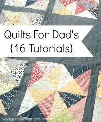Quilt Dad a Father's Day Present - | Patchwork, Dads and Tutorials & Quilt Dad a Father's Day Present - Adamdwight.com
