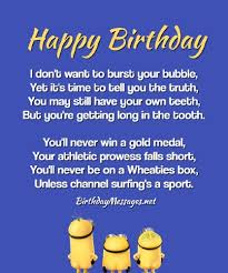 That's right, children, keep in time. Funny Birthday Poems Funny Birthday Messages