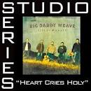 Heart Cries Holy [Studio Series Performance Track]