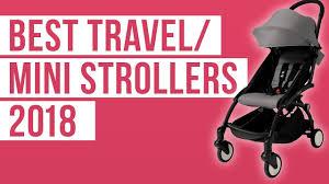 Light Stroller 2018 Best Lightweight Travel Mini Strollers Of 2018 Babyzen Uppababy Cybex Silver Cross Diono