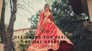 Top Wedding Dress Designers Pakistan Top 5 Finest Designers Of Pakistani Bridal Dresses 2019