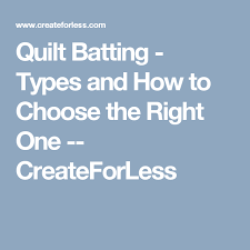 Quilt Batting - Types and How to Choose the Right One ... & Quilt Batting - Types and How to Choose the Right One -- CreateForLess Adamdwight.com