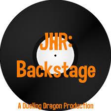 JHR: Backstage