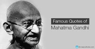 Famous Gandhi Quotes Delectable The Words Of Gandhi Famous Quotes Of Mahatma Gandhi My India