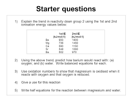 Ionisation energy values for Group 2 elements 1st IE (kJ mol-1)2nd ...