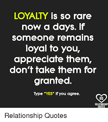 Loyalty In Relationships Quotes Magnificent LOYALTY IS So Rare Now A Days If Someone Remains Loyal To You