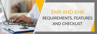 What Is Electronic Charting Ehr Emr Requirements Features Checklist