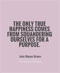 Quotes About Purpose Simple Purpose Quotes Purpose Sayings Purpose Picture Quotes