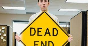 dead end job 20 signs youre stuck in a dead end job and what to do if you are
