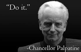 Palpatine Quotes Mesmerizing Chancellor Palpatine Quote Chancellor PalpatineDarth Sidious